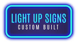 Light Up Signs